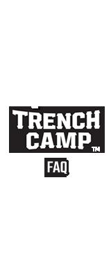 Trench Camp FAQ