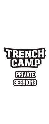 Trench Camp Private Sessions